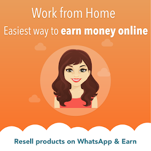 Work from Home, Earn Money Online, Start Reselling 2