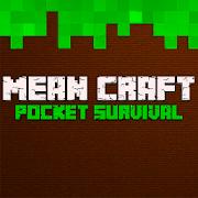 Mean Craft: Pocket Survival