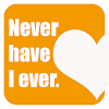 Never have I ever: the game