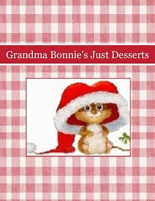 Grandma Bonnie's Just Desserts