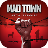 Mad Town Out of Barbwire
