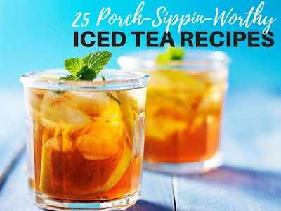 25 Porch-Sippin-Worthy Iced Tea Recipes