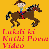 Lakdi Ki Kathi-Hindi Poem Video - offline