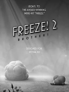 Freeze! 2 - Brothers v1.14