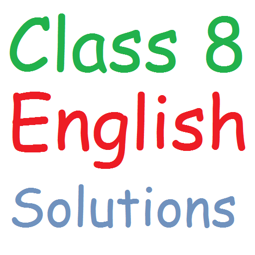 Class 8 English Solutions - Apps on Google Play