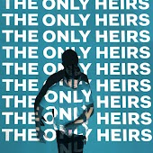 The Only Heirs