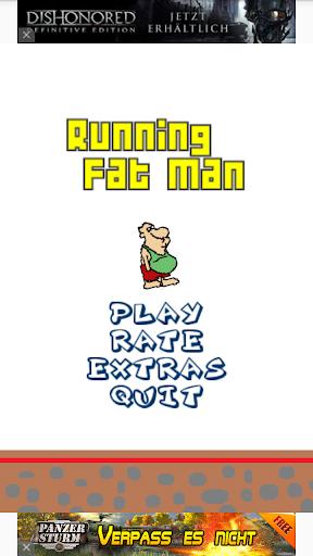 Running Fat Man