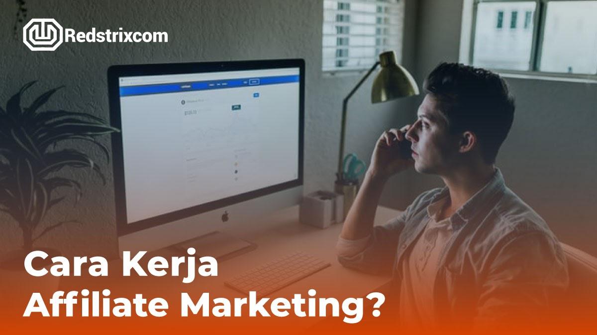 cara-kerja-affiliate-marketing