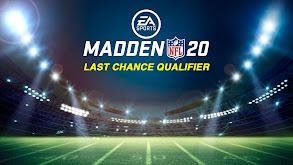EA Sports Madden NFL 20 Last Chance Qualifier thumbnail