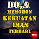 Doa Memohon Kekuatan Iman Lengkap for PC-Windows 7,8,10 and Mac