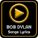 All BOB DYLAN Album Songs Lyrics Download on Windows