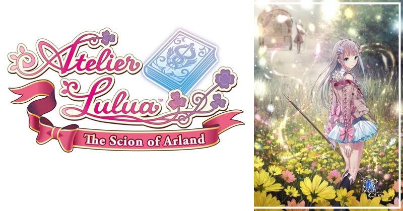 [Preview] Atelier Lulua ภาคใหม่พัฒนาต่อยอดจากภาคก่อน!