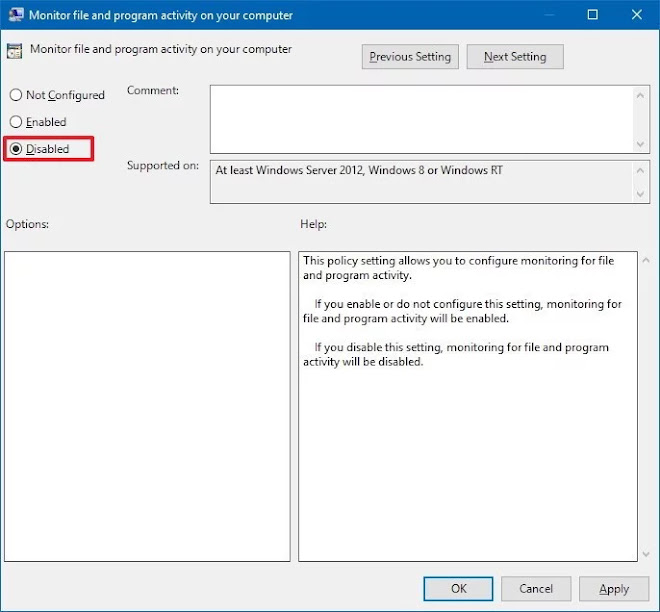 Disabled Monitor file and program activity on your computerpolicy