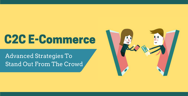 What Do You Need to Know About C2C eCommerce