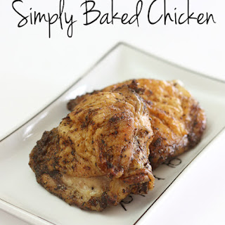 Simply Baked Chicken.