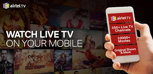 Airtel TV (now Airtel Xstream): Live TV, Movies - Apps on