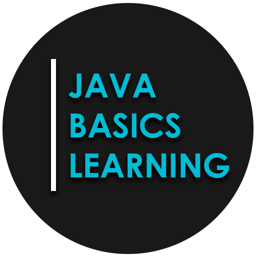 Java Basics Learning : for Absolute Beginners