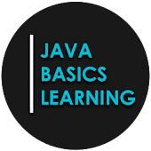 Java Basics Learning : Java for Absolute Beginners