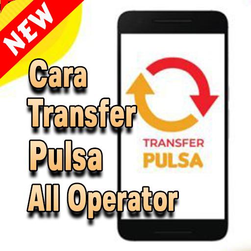 2021 Cara Transfer Pulsa All Operator Mudah Pc Android App Download Latest