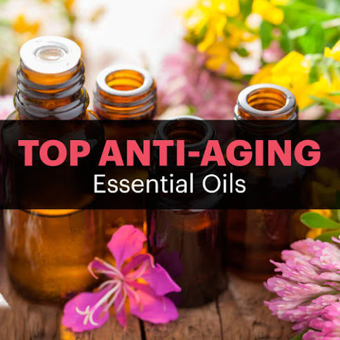 Top Anti-Aging Essential Oils