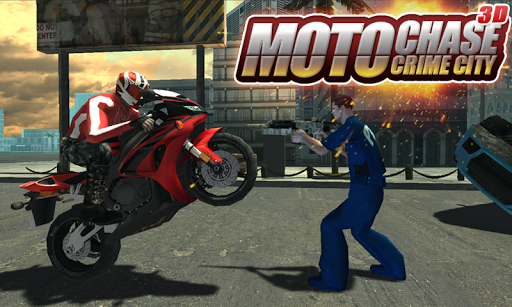 Moto Chase Crime City 3D