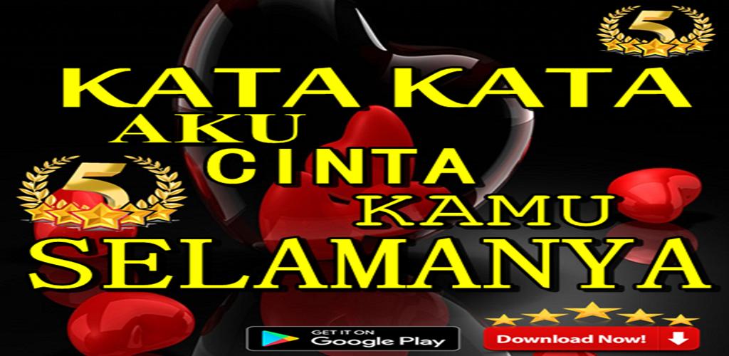 Kata Kata Aku Cinta Kamu Selamanya 1 0 1 Apk Download Com Katakataakucintakamuselamanya Onlinemotorinsurancequotes Apk Free