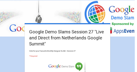 "Google Demo Slams Session 27 ""Live and Direct from Netherlands Google Summit"""