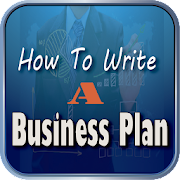 How To Write A Business Plan -  Business Plan Tips
