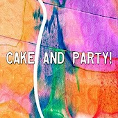 Cake And Party!