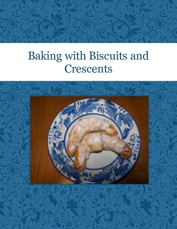 Baking with Biscuits and Crescents