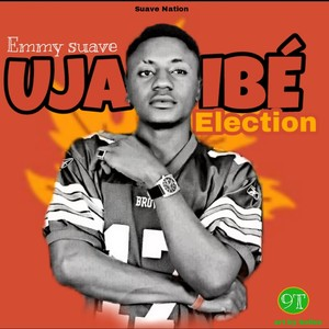 Cover Art for song Uja ibe (election)