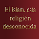 Download El Islam esta religión desconocida For PC Windows and Mac