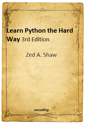 Learn Python the Hard Way 3rd Edition