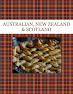 AUSTRALIAN,  NEW ZEALAND & SCOTLAND