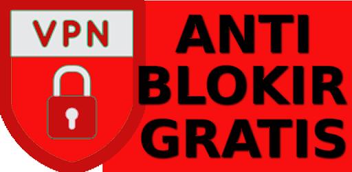 VPN Anti Blokir Gratis - Apps on Google Play