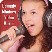 Comedy Mimicry Video Maker