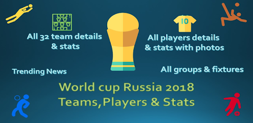 World cup Russia 2018 - Teams, Players & Stats - Apps on