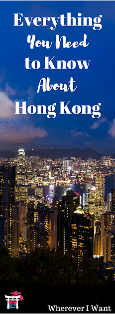 Logistics, Transportations, Food, Money, Wi-Fi, Landscape views, Culture, and Everything else in Hong Kong!