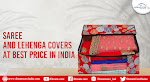 Purchase Saree and Lehenga Covers Online at Dream Care