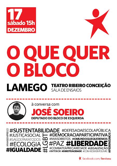 O que quer o Bloco | Lamego: Sessão Pública com José Soeiro