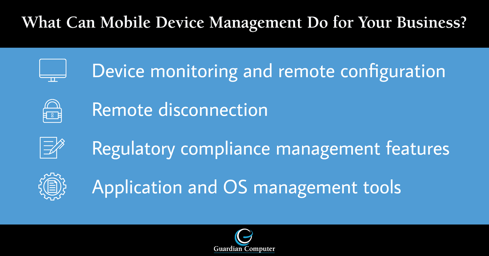 Keep reading or check out our infographic to learn about the top benefits of mobile device management.