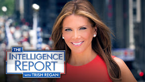 Intelligence Report With Trish Regan thumbnail