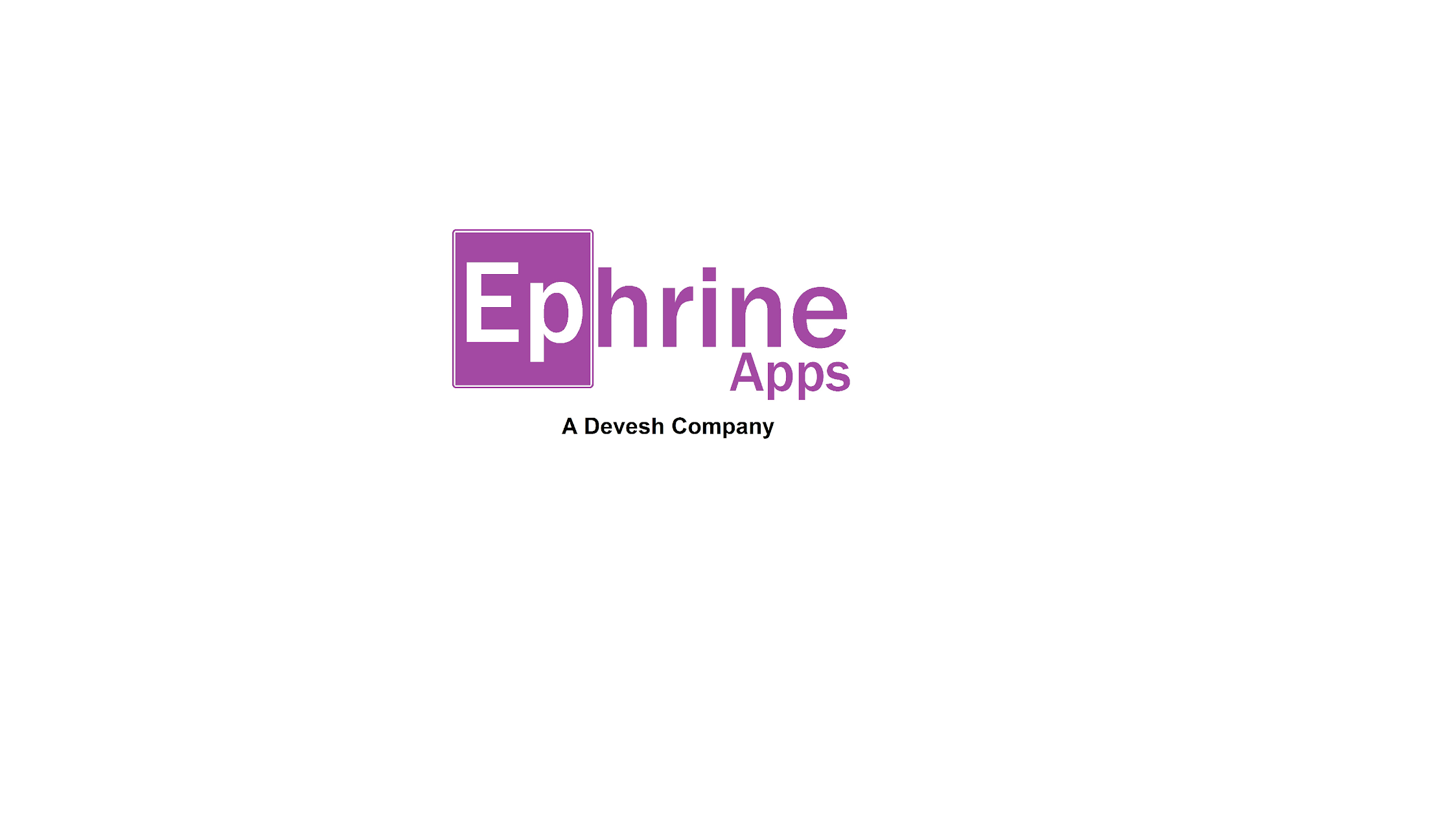 Ephrine Apps Powered by Devesh