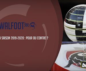 La fin de la saison 2019-2020, êtes-vous pour ou contre ?