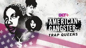 American Gangster: Trap Queens thumbnail