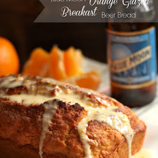 Blue Moon Orange Glazed Breakfast Beer Bread