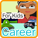 Career for Kids Learn & Speak