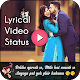 Download Lyrical Video Status : 30 Second Video Song Status For PC Windows and Mac