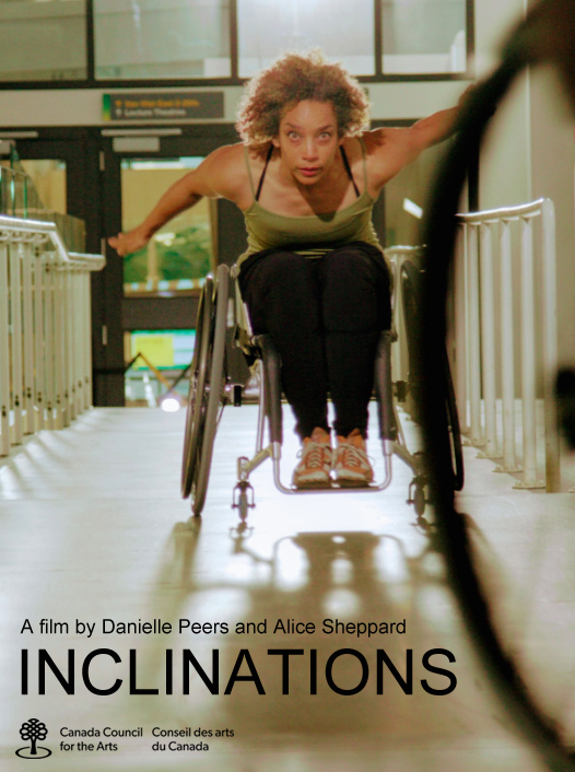 Poster image description: Alice races downhill on a ramp in her wheelchair with arms stretched behind in a forward dive and eyes locked on the shadowy silhouetted wheelchair user four feet ahead and downhill and in the foreground of the image. Text reads: INCLINATIONS a film by Danielle Peers and Alice Sheppard. Funding by Canada Council for the Arts. Conseil des arts du Canada.