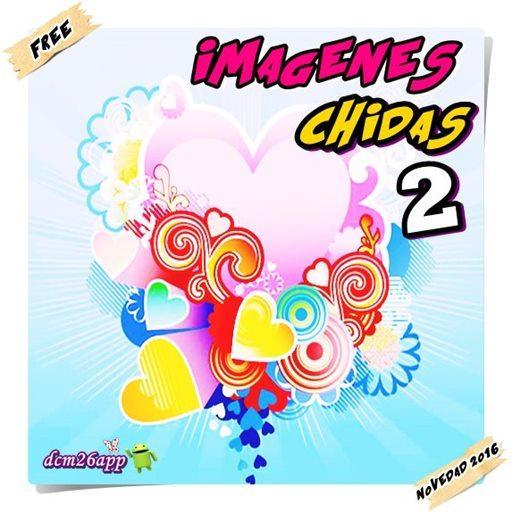 PICTURES Chidas 2